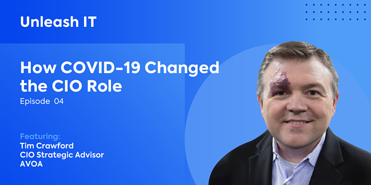 Tim Crawford: How COVID-19 Changed the CIO Role