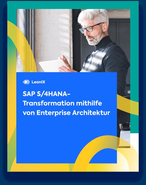 White Paper: Migration von SAP S/4HANA mithilfe von Enterprise Architektur
