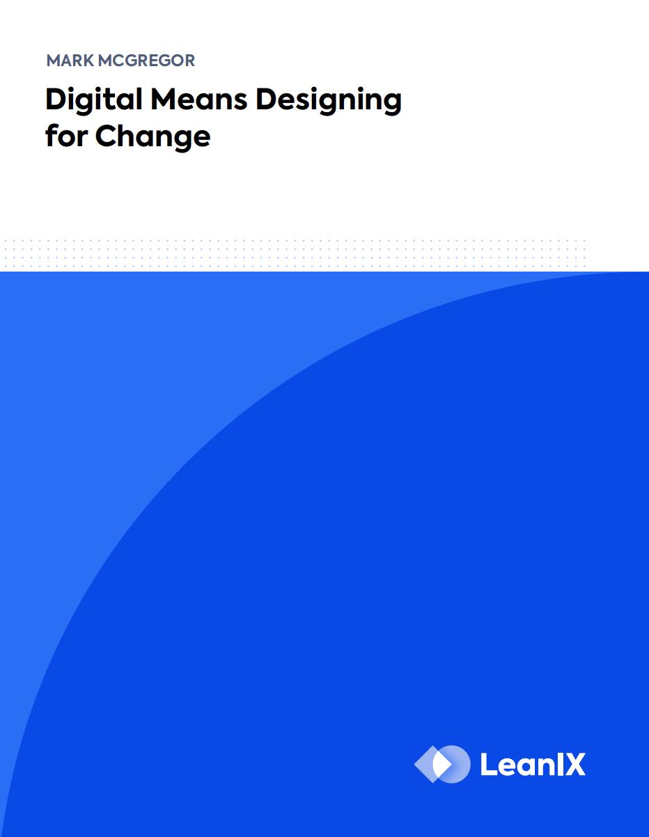 Digital means designing for change