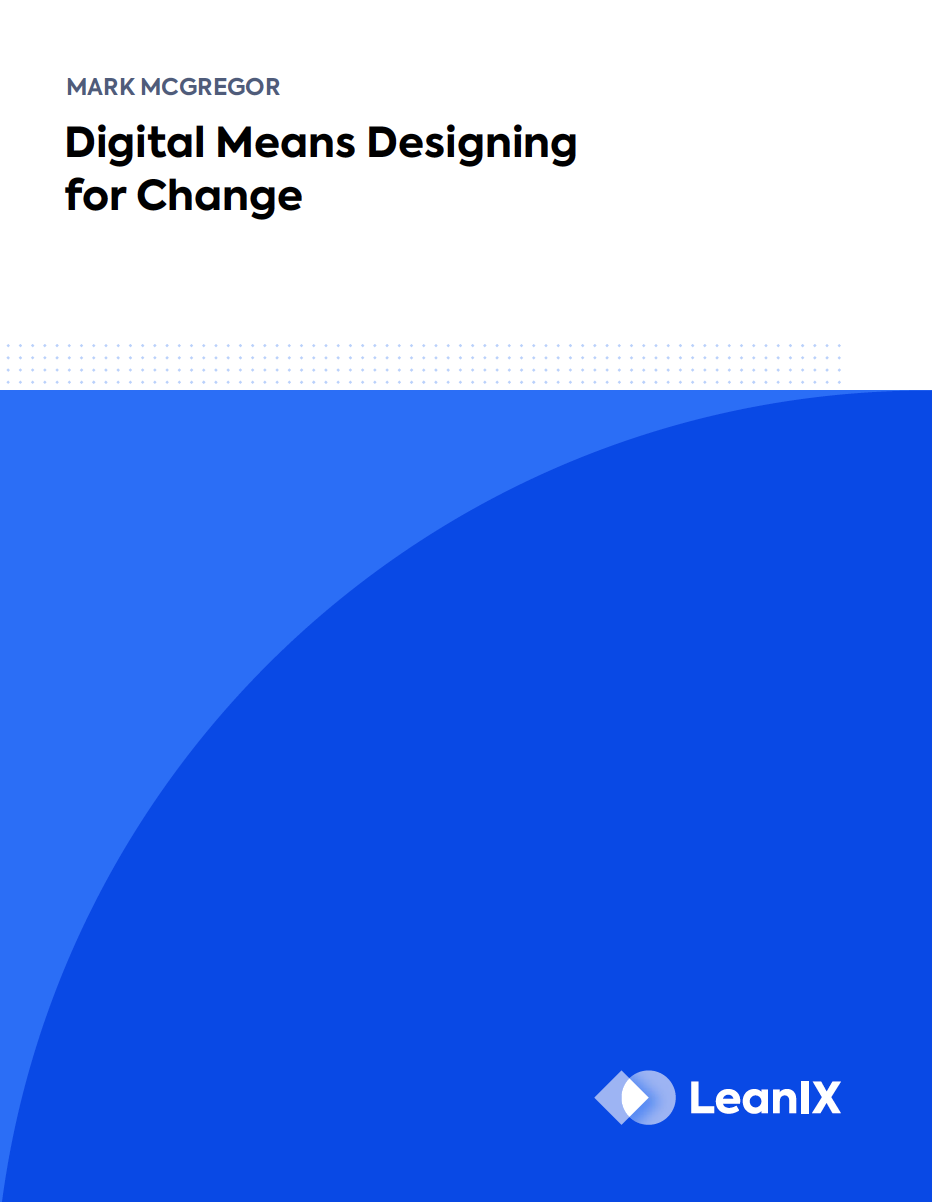 Digital means designing for change