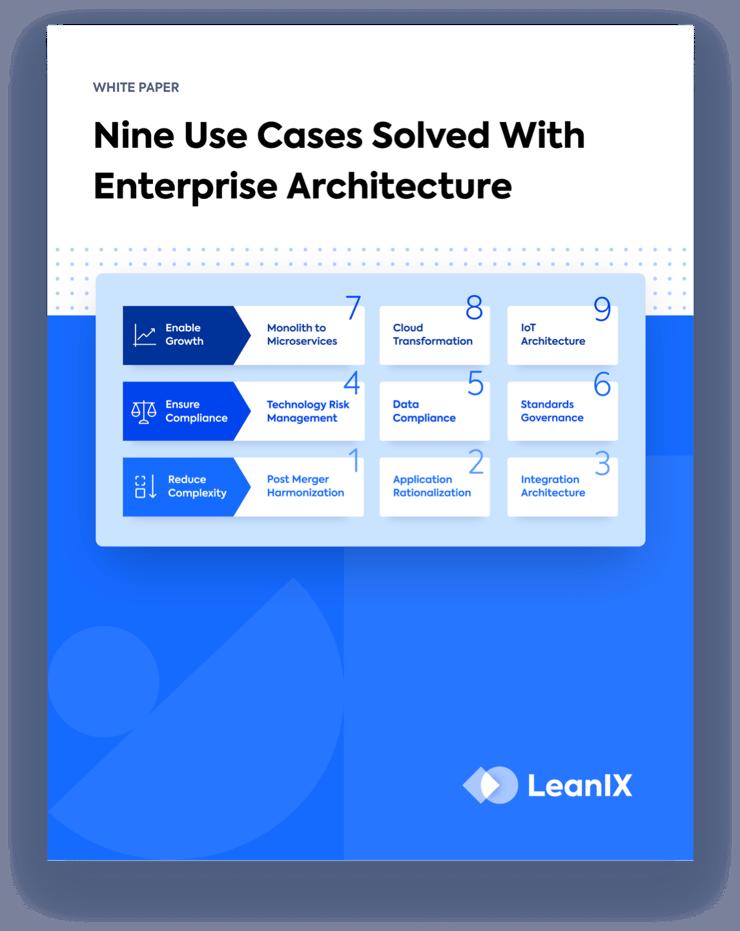 Nine Use Cases of Enterprise Architecture