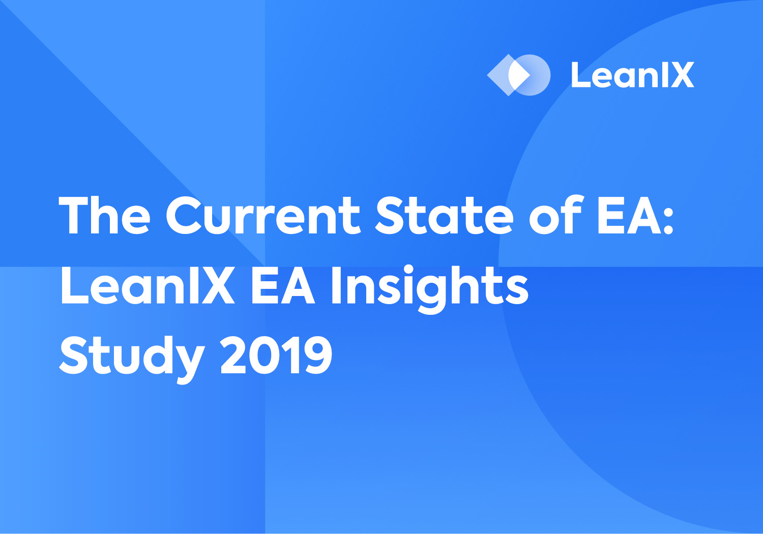 The Current State of EA – LeanIX EA Insights Study 2019