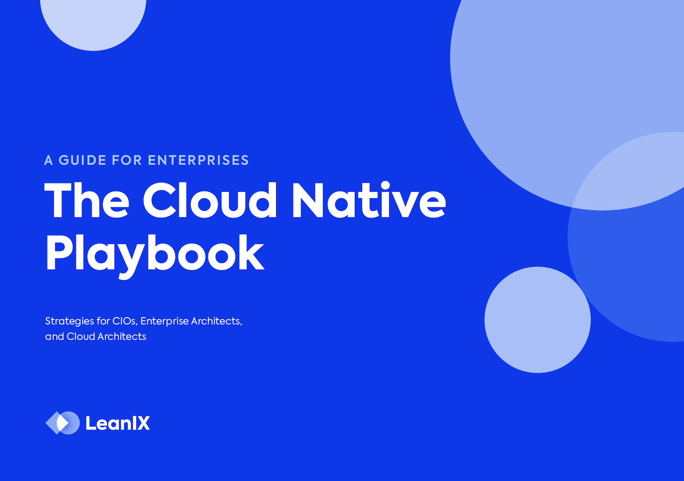 The Cloud Native Playbook: A Guide for Enterprises